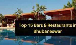 Top 15 Bars & Restaurant In Bhubaneswar