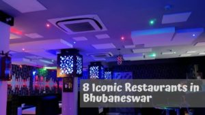 8 iconic restautants in bhubaneswat that you must visit
