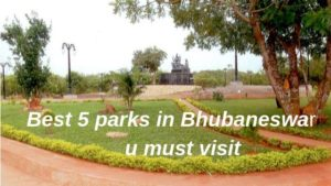 The Best 5 Parks in Bhubaneswar, You must Visit