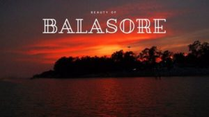 Famous Visiting Places in Balasore, Odisha