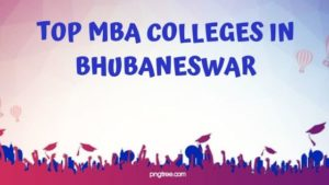 MBA COLLEGES IN BHUBANESWAR