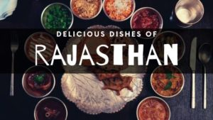 delicious dishes of rajasthan