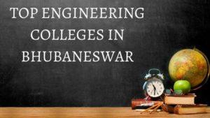 Top 9 Engineering Colleges in Bhubaneswar, Odisha