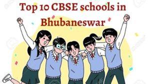 Top 10 CBSE Schools in Bhubaneswar