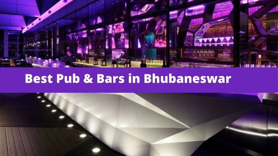 Best Pub and Bars in Bhubaneswar