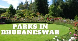 7 Famous Parks In Bhubaneswar-Timings, Tickets Etc.