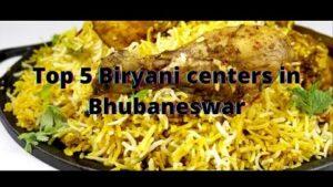 Top 5 Biryani centers in Bhubaneswar