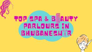 Best Spas in BBSR | Salons in BBSR | Parlours in BBSR