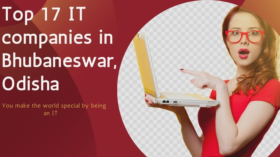 Top 17 It companies in bhubaneswar, odisha