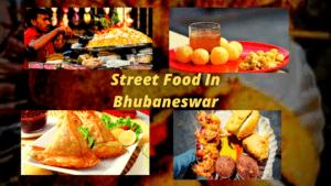 Street food in Bhubaneswar