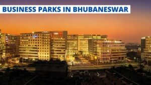 Top 3 Business Parks in Bhubaneswar