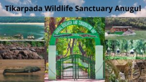 Tikarpada Wildlife Sanctuary, Anugul – Location and Others Details